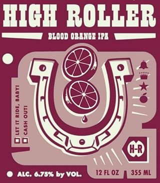 ICYMI: New label Blood Orange IPA! #highroller #ipa #bloodorange