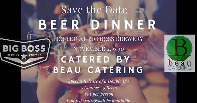 Check our Facebook page for details for our November beer dinner here at @big_boss_taproom!