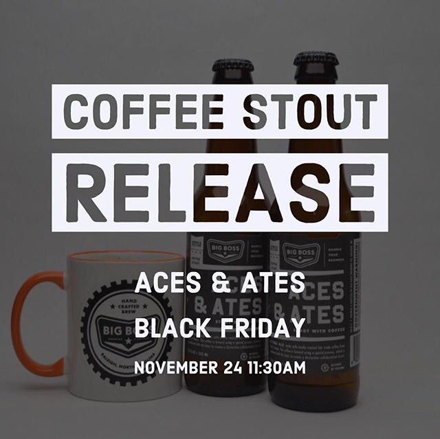 This is our #blackfriday flyer! We will be opening at 11:30 am on 11/24 with the bottle and draft release of Aces & Ates cold pressed #coffeestout!  We will also offer two other bottles that day and we will post more about those here.  Stay tuned! #ncbeer